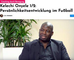 Kelechi Onyele im Interview: Persönlichkeitsentwicklung im Fußball