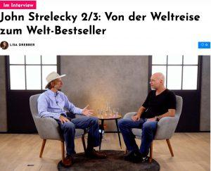John Strelecky im Interview: Von der Weltreise zum Welt-Bestseller