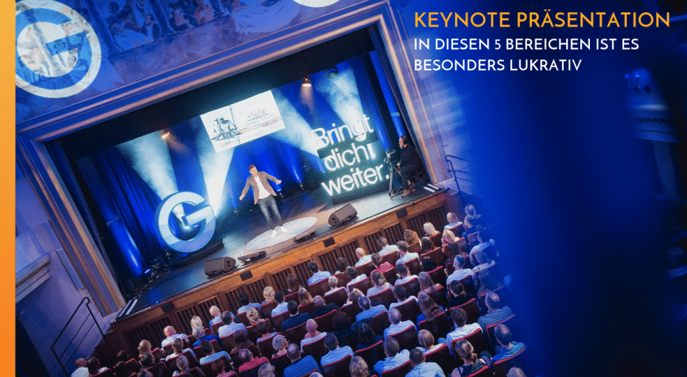 Giving a Keynote Presentation: It's especially lucrative in these 5 industries